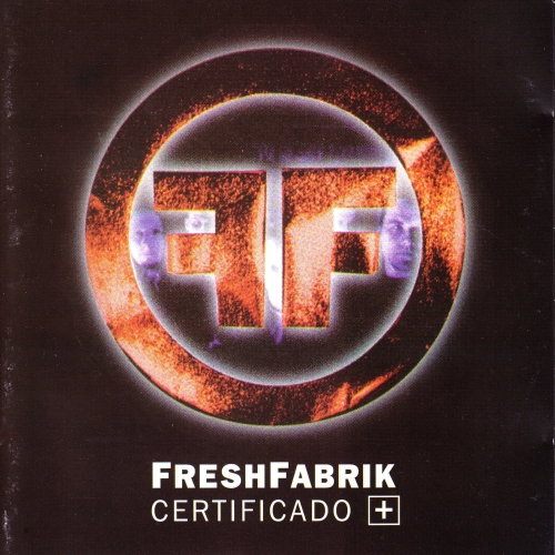 FreshFabrik - Certificado+ / part1