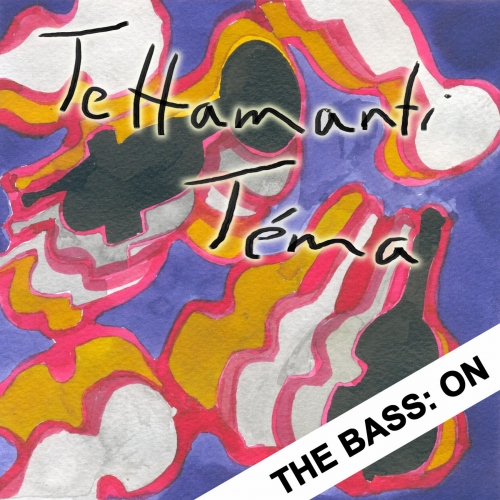 Tettamanti Téma - The Bass: On