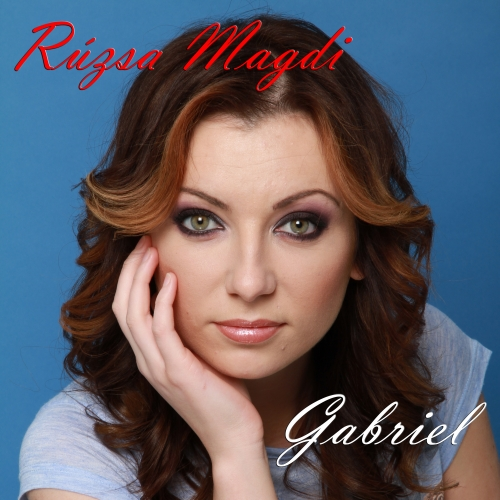 Rúzsa Magdolna - Gabriel (Single)