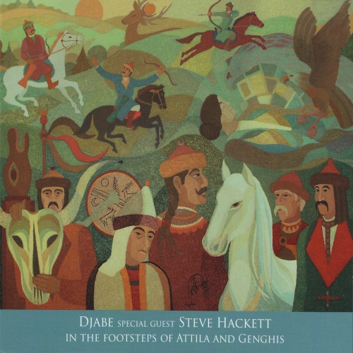 Djabe Special Guest Steve Hackett - In The Footsteps Of Attila And Genghis CD2