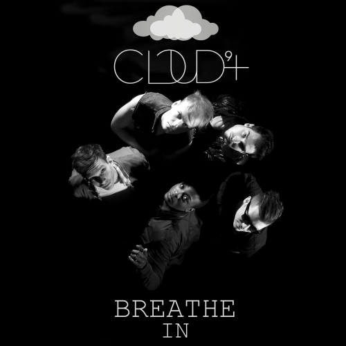 Cloud 9+ - Breathe In (Single)