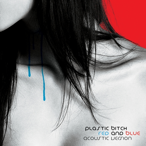 Plastic Bitch - Red And Blue (Maxi Single)