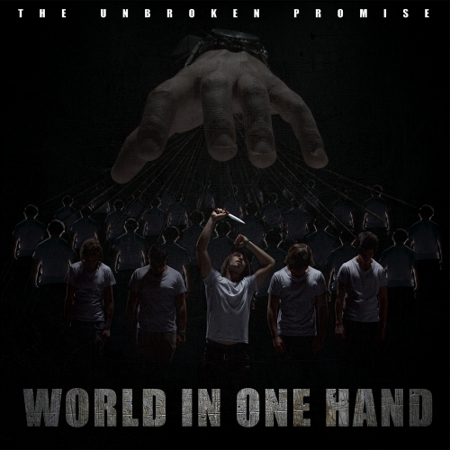 The Unbroken Promise - World In One Hand (EP)