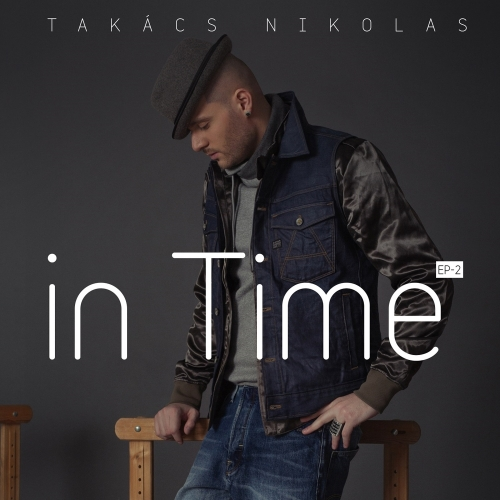 Takács Nikolas - In Time EP2