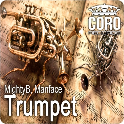 MightyB & Manface - Trumpet (Single)