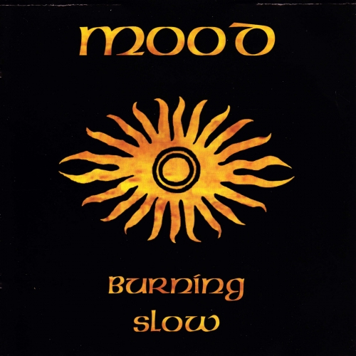 Mood - Burning Slow