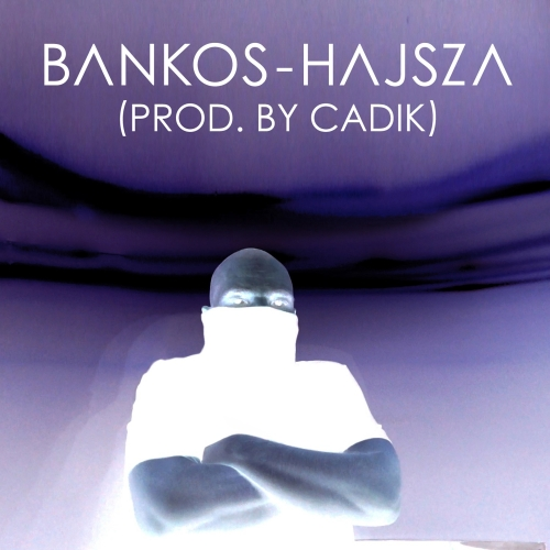 Bankos - Hajsza (Single)