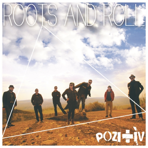 Pozitív - Roots And Roll