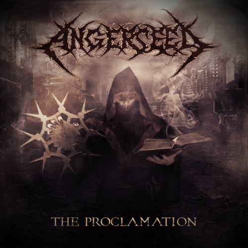 Angerseed - The Proclamation