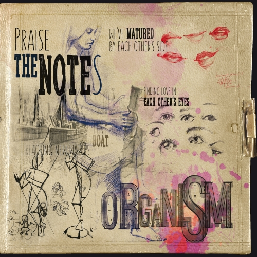Organism - Praise The Notes