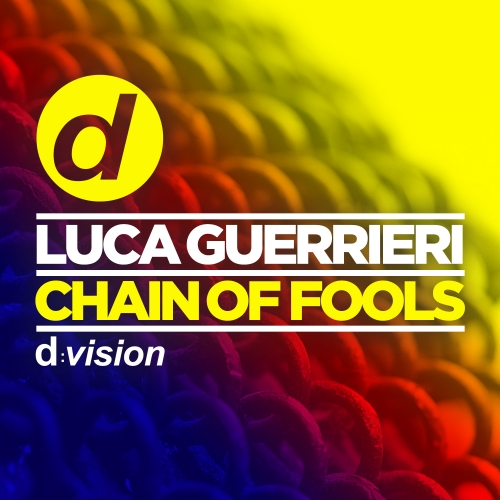 Luca Guerrieri - Chain Of Fools (Maxi Single)