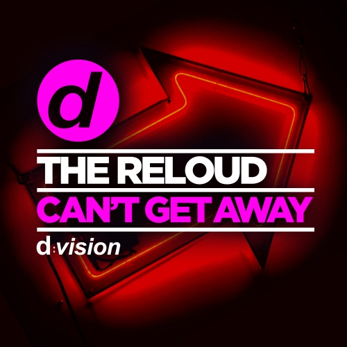 The ReLOUD  - Can't Get Away (Maxi Single)