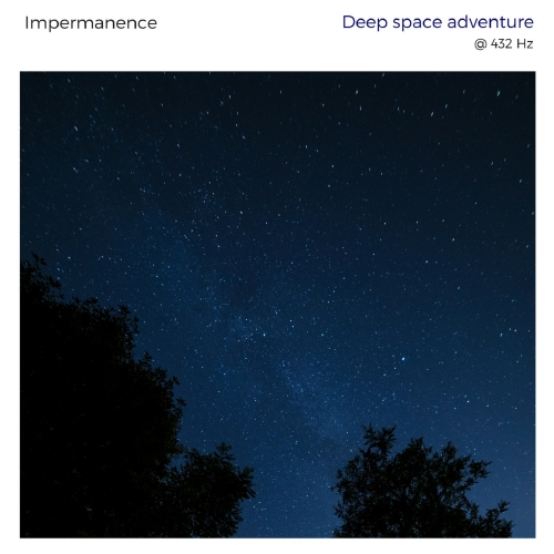 Impermanence - Deep Space Adventure