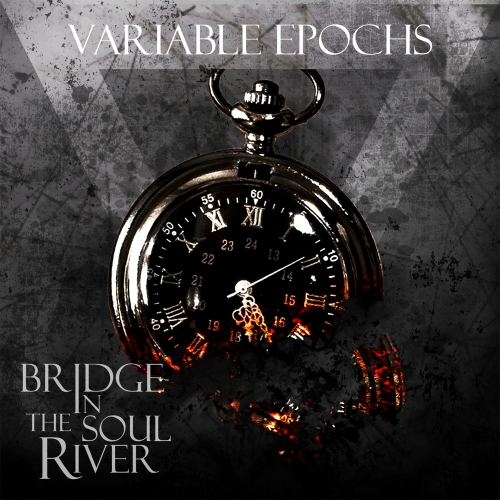Bridge In The Soul River - Variable Epochs