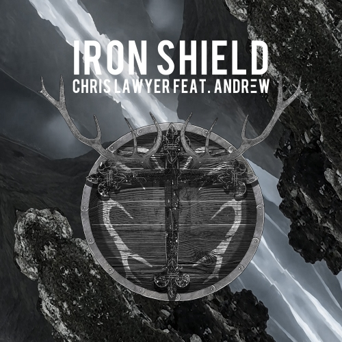 Chris Lawyer - Iron Shield (Single)